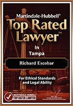 Martindale-Hubbell | Top rated lawyer in Tampa | Richard Escobar | For Ethical Standards and Legal Ability | Martindale-Hubbell Top rated lawyer