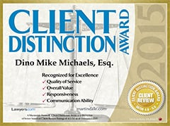 CLIENT | DISTINCTION AWARD | Dino mike Michaels, Esq. | Recognized for Excellence | Quality of Service | Overall Value | Responsiveness | Communication Ability